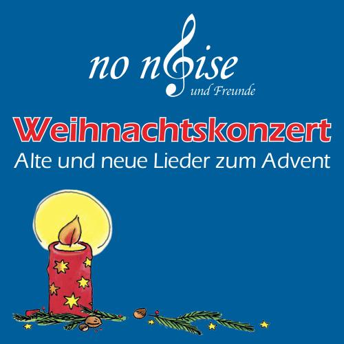 Weihnachtskonzert - Alte und neue Lieder zum Advent